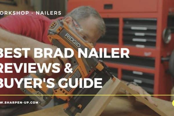 brad nailer reviews
