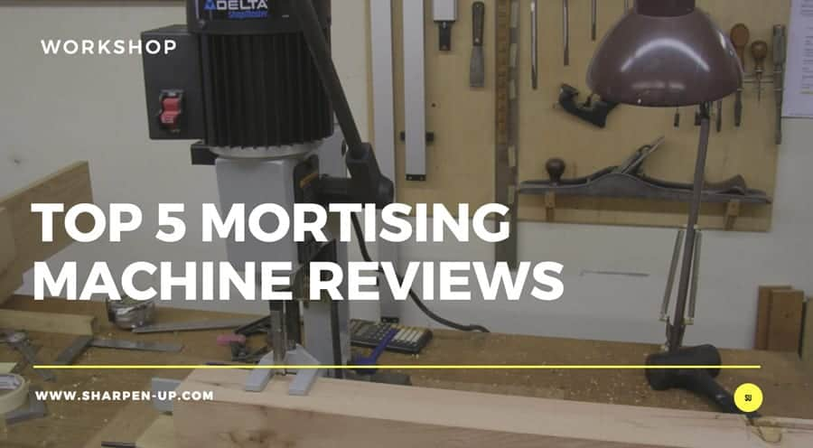 Astonishing Top 5 Mortising Machine Reviews 2019 Update Sharpen Up Caraccident5 Cool Chair Designs And Ideas Caraccident5Info