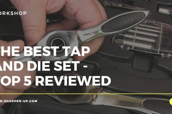 best tap and die set