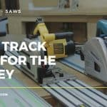 track saw reviews